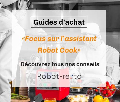 Focus sur l'assistant Robot Cook